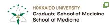 Hokkaido University Graduate School of Medicine/School of Medicine